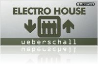 Virtual Instrument : Ueberschall Announces Electro House - macmusic