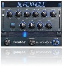 Plug-ins : Eventide Blackhole Contest - macmusic