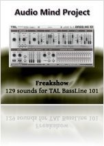 Instrument Virtuel : AudioMind Project Pr�sente Freakshow pour TAL-BassLine 101 - macmusic