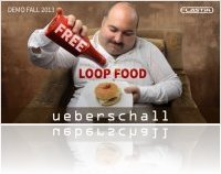 Virtual Instrument : Ueberschall Announces the Availability of Free Loop Food - macmusic