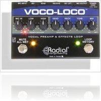 Matériel Audio : Radial Voco-Loco - macmusic